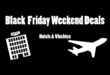 Black Friday Weekend Deals op een rijtje