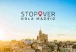 Stopover Hola Madrid